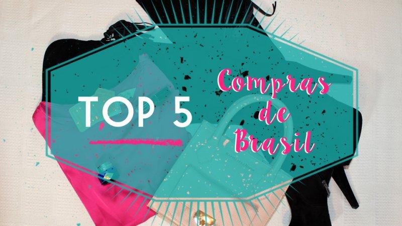TOP 5 Compras de Brasil – I'm Karenina TV