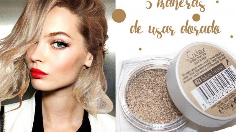 5 maneras de usar dorado en el maquillaje