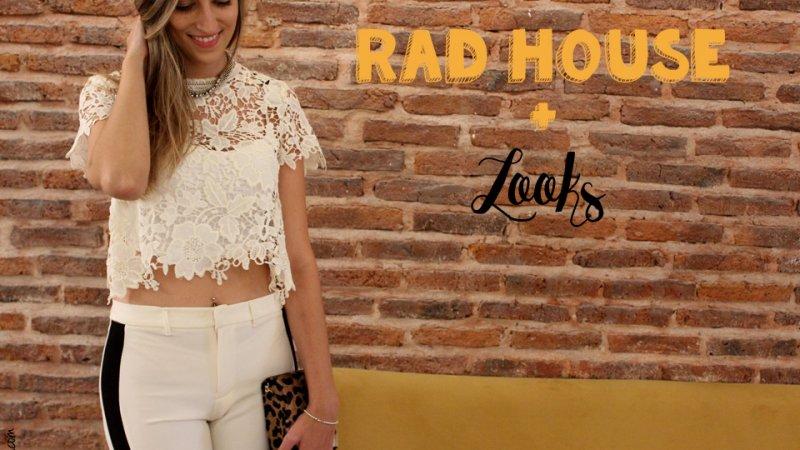 RAD House + Looks para las fiestas