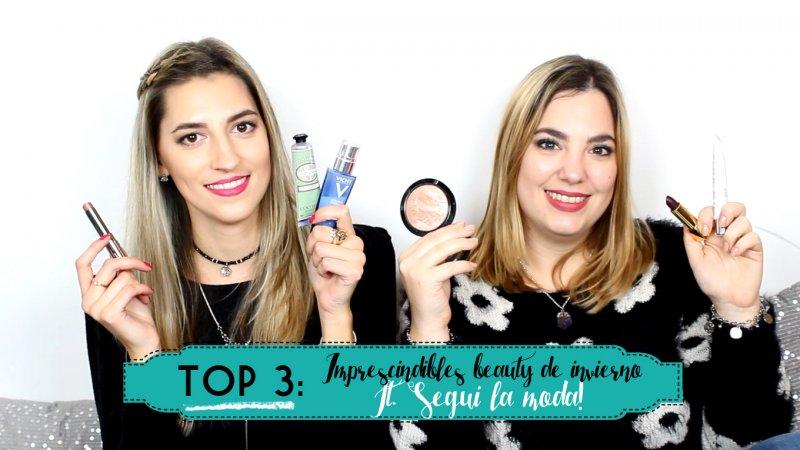 TOP 3: Imprescindibles beauty de invierno ft. Segui la Moda – I'm Karenina TV