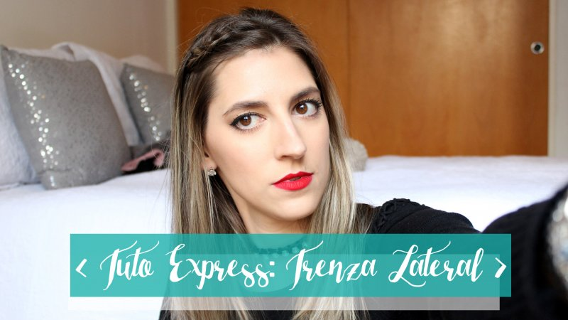 Tutorial Express: Trenza Lateral – I'm Karenina TV
