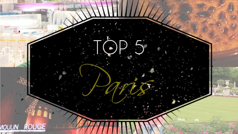 TOP 5: Paris!