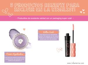 5 productos de BENEFIT para anotar en la Wishlist! ♥