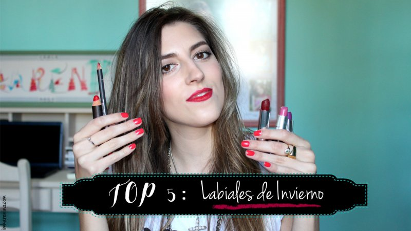 TOP 5: Labiales de Invierno – I'm Karenina TV