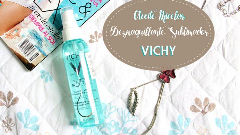 Aceite Micelar Desmaquillante Sublimador – VICHY