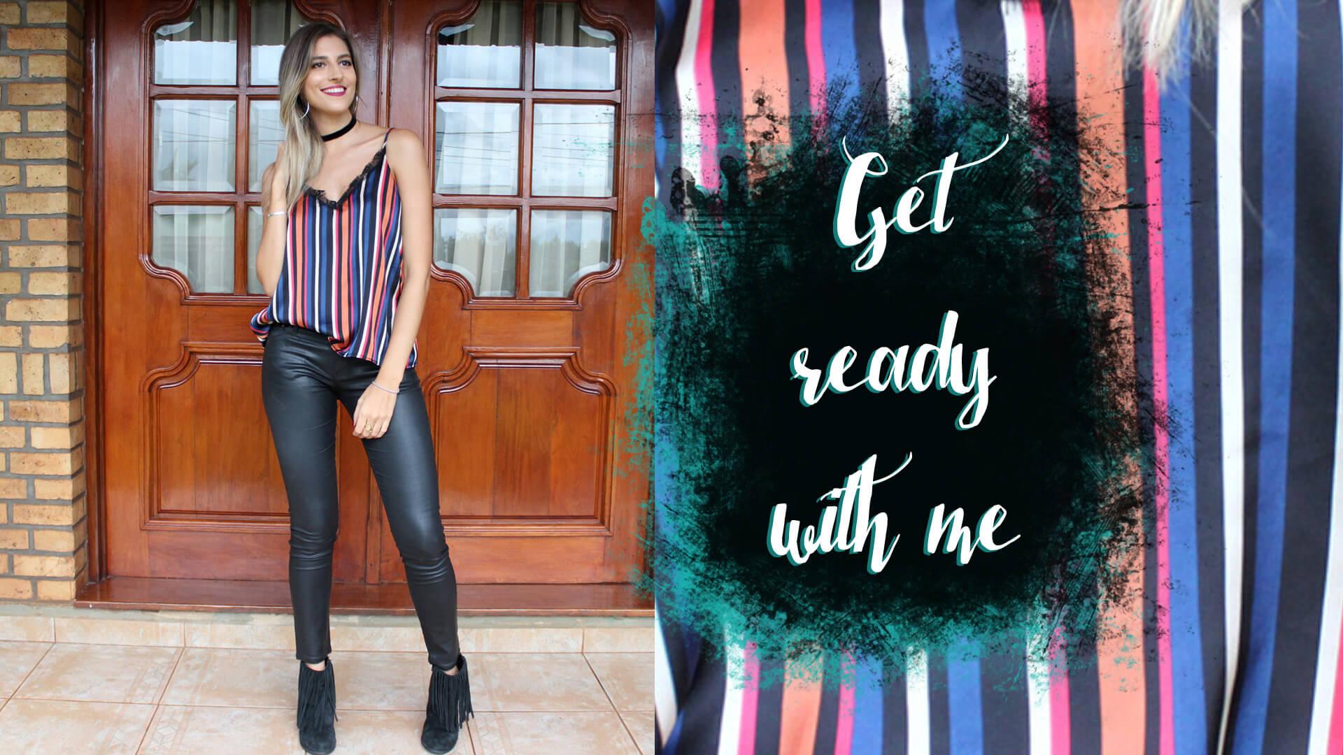 Get ready with me: Fin de semana